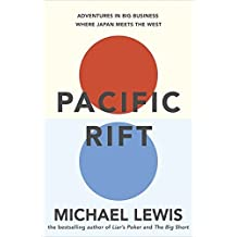 Pacific Rift by Michael Lewis (2011-10-13)