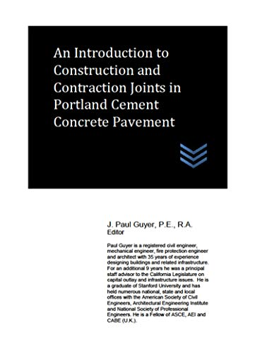 An Introduction to Construction and Contraction Joints in Portland Cement Concrete Pavement (English Edition)