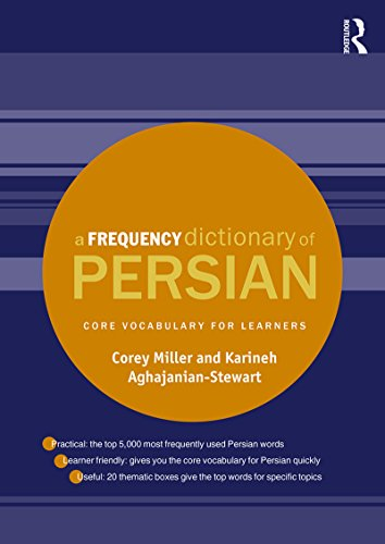 A Frequency Dictionary of Persian: Core vocabulary for learners (Routledge Frequency Dictionaries) (English Edition)