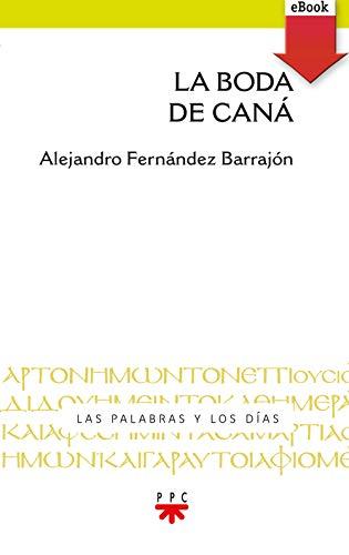 La boda de Caná (eBook-ePub) (Las palabras y los días nº 6) eBook ...
