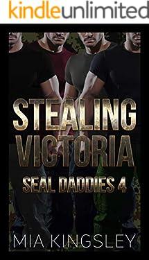 Stealing Victoria (SEAL Daddies 4)