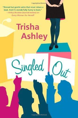 Singled Out by Trisha Ashley (2004-08-25)