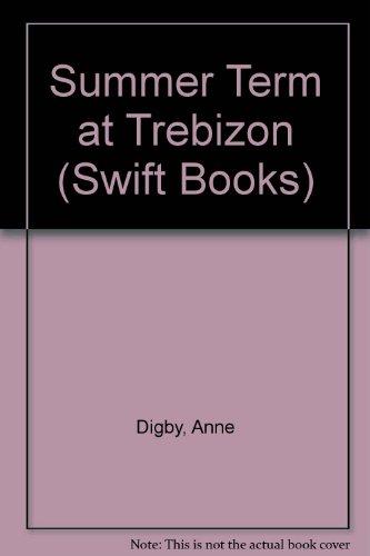 Summer term at Trebizon.