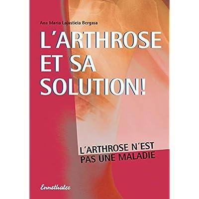 L'arthrose et sa solution !