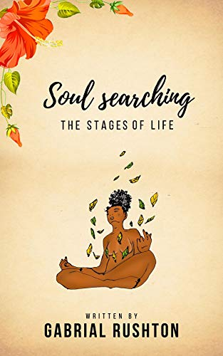 Soul Searching: The Stages Of Life (English Edition)