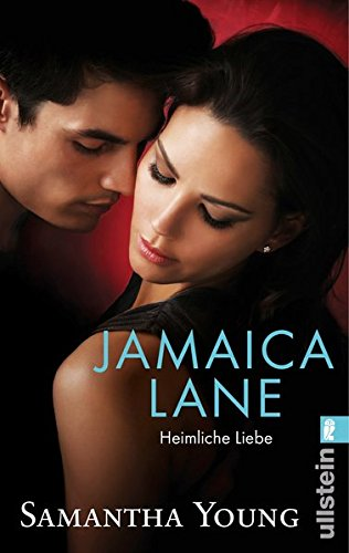 Jamaica Lane - Heimliche Liebe (Deutsche Ausgabe) (Edinburgh Love Stories, Band 3)