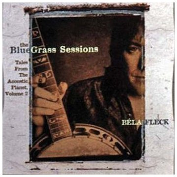 The Bluegrass Sessions: Tales From The Acoustic Planet Vol.2
