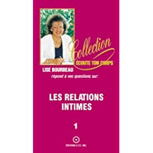 Les relations intimes (Collection Écoute Ton Corps t. 1)