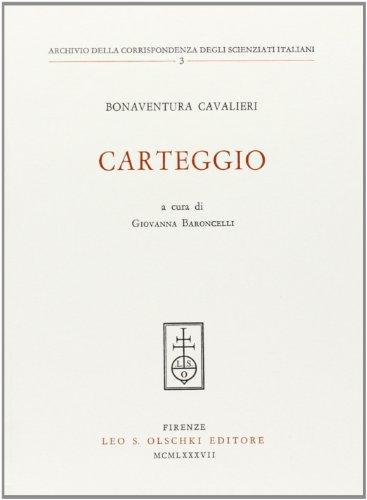 Carteggio (Archivio corrisp. degli scienziati it.) por Bonaventura Cavalieri