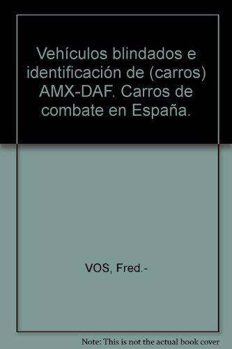 Vehículos blindados identificación carros AMX-DAF