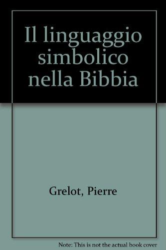 Il linguaggio simbolico nella Bibbia