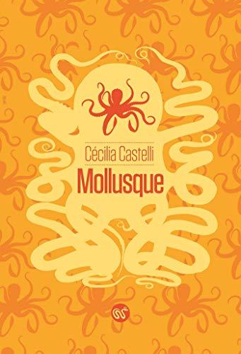 Mollusque (SAP t. 52) par  Le Serpent à Plumes