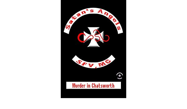Murder in Chatsworth (A Satans Angels M.C. Tale)