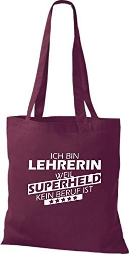 Shirtstown Stoffbeutel Ich bin Lehrerin, weil Superheld kein Beruf ist weinrot