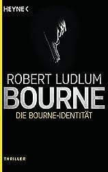 Die Bourne Identität: Roman (JASON BOURNE 1)