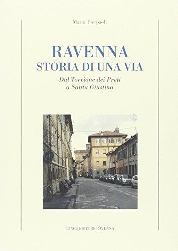 ravenna-storia-di-una-via-dal-torrione-dei-preti-a-santa-giustina
