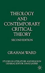 Theology and Contemporary Critical Theory (Studies in Literature and Religion)