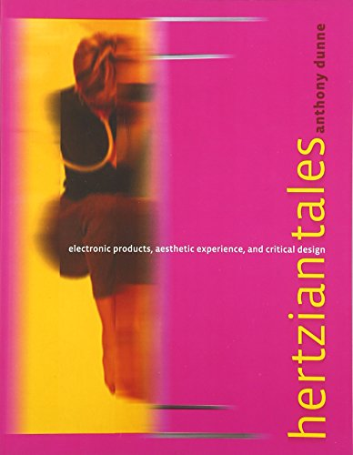 Hertzian Tales: Electronic Products, Aesthetic Experience, and Critical Design: 0