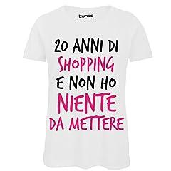 Idea Regalo - CHEMAGLIETTE! T-Shirt 100% Cotone Donna Maglietta Divertente con Stampa Frasi 20 Anni Shopping Tuned, Colore: Bianco, Taglia: S