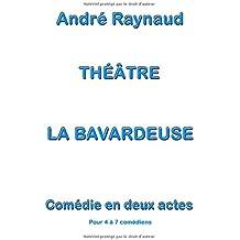 La Bavardeuse: Pièce de théâtre