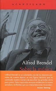 Sobre la música par Alfred Brendel