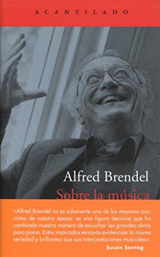 Sobre la música (El Acantilado) por Alfred Brendel