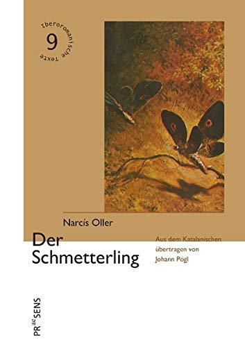 Der Schmetterling (Iberoromanische Texte in deutscher Übersetzung)