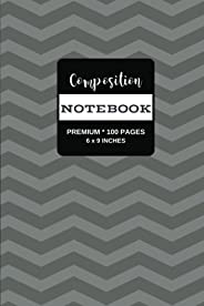 Composition Notebook: Premium Writing Notebook Journal, Gray Chevron Stripes, 100 Pages (Medium, 6 x 9 in.) (V