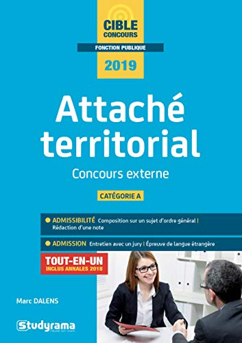 Attaché territorial catégorie A : Concours externe par  (Broché - Feb 12, 2019)