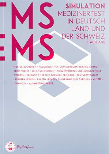 Medizinertest TMS / EMS 2020 I Test-Simulation für den Medizin-Aufnahmetest in Deutschland und der Schweiz I Zur idealen Vorbereitung auf den Test für medizinische Studiengänge