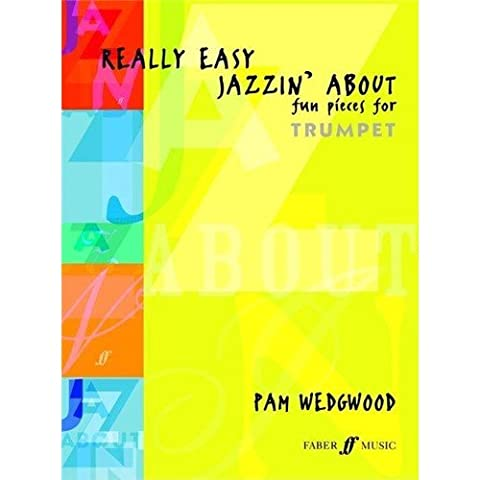 Pamela Wedgwood: Really Easy Jazzin' About (Trumpet). Sheet Music for