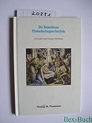 De Sejerlännr Chrèsdachsgeschèchde: Översadd vam Kringe Matthias