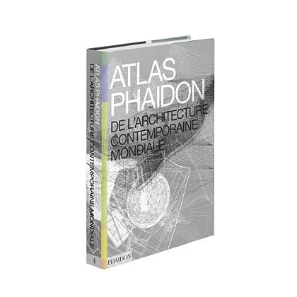 Atlas Phaïdon de l'architecture contemporaine