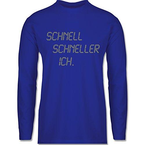 Shirtracer Laufsport - Schnell - Schneller - Ich - Herren Langarmshirt Royalblau