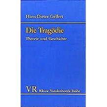 Die Tragödie. Theorie und Geschichte. (Kleine Vandenhoeck-Reihe)