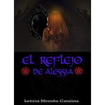 El reflejo de Alessia (Spanish Edition)