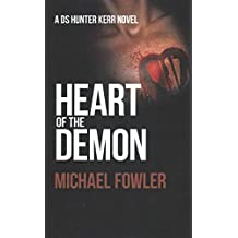 [(Heart of the Demon)] [Author: Michael Fowler] published on (September, 2012)