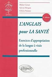 l'Anglais pour la Santé Exercices d'Appropriation de la Langue à Visée Professionnelle