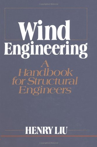 Wind Engineering: A Handbook For Structural Engineering