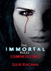 The Immortal Rules (Blood of Eden, Book 1) by Julie Kagawa (2012-05-01)