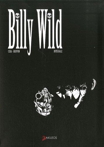 Billy Wild : L'intégrale