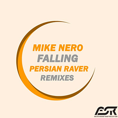 Mike Nero - Falling (Persian Raver Remixes)
