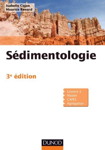 Sédimentologie - 3e édition (Sciences de la Terre)