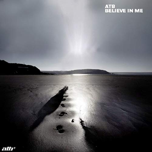 Believe In Me (Airplay Mix) (Dj-in The Mix Atb)
