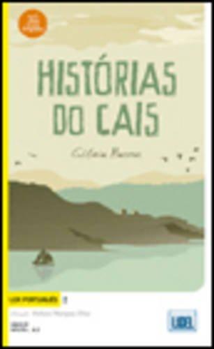 Ler Portugues: Historias do cais por Gloria Bastos