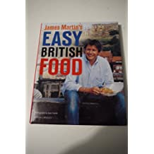 JAMES MARTIN'S EASY BRITISH FOOD