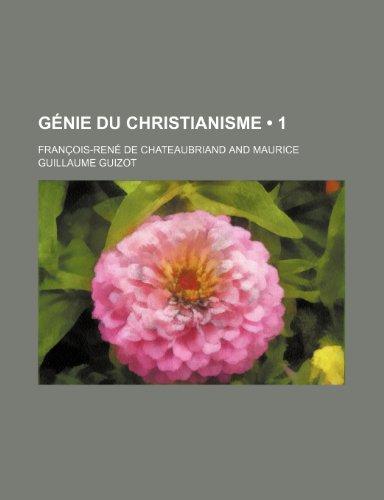 Genie Du Christianisme (1 )