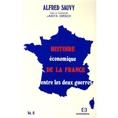 Histoire économique de la France entre les deux guerres volume 2