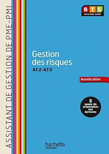 Gestion des risques (A7.2 à A7.5) BTS ASSISTANT PME-PMI - Livre élève - Ed. 2014