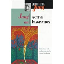 Jung on Active Imagination by C. G. Jung(1997-07-07)
